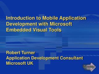 Introduction to Mobile Application Development with Microsoft Embedded Visual Tools