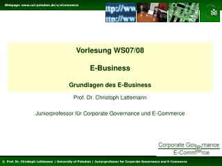 Vorlesung WS07/08 E-Business Grundlagen des E-Business