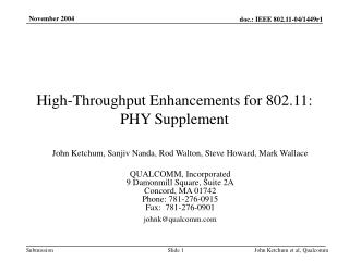 High-Throughput Enhancements for 802.11: PHY Supplement