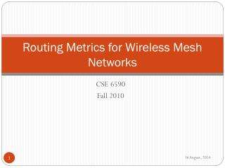 Routing Metrics for Wireless Mesh Networks