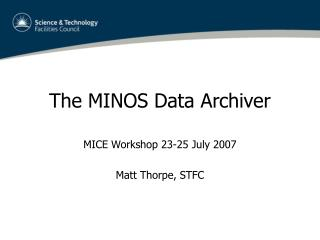 The MINOS Data Archiver