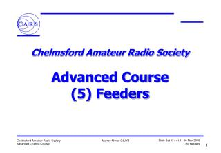 Chelmsford Amateur Radio Society  Advanced Course (5) Feeders