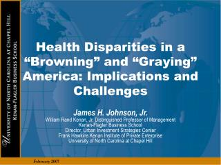 """Health Disparities in a """"Browning"""" and """"Graying"""" America: Implications and Challenges"""