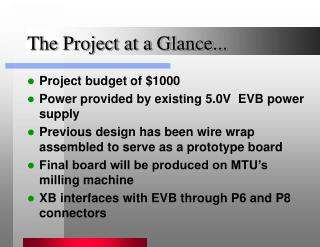 The Project at a Glance...