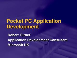 Pocket PC Application Development