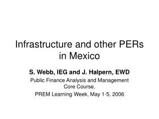 Infrastructure and other PERs in Mexico