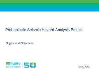 Probabilistic Seismic Hazard Analysis Project
