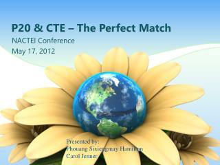 P20 & CTE – The Perfect Match