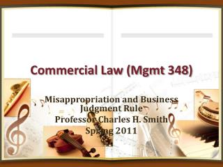 Commercial Law (Mgmt 348)