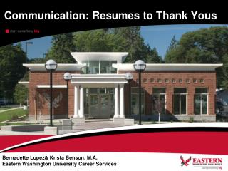 Communication: Resumes to Thank Yous