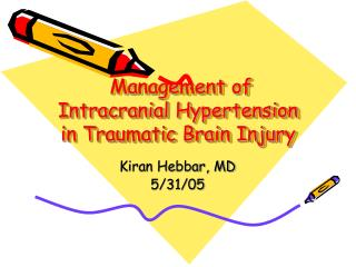 Management of Intracranial Hypertension in Traumatic Brain Injury