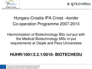 Hungary-Croatia IPA Cross –border  Co-operation Programme 2007-2013