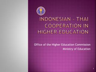 IndonesiaN  – Thai Cooperation in higher education