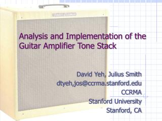 Analysis and Implementation of the Guitar Amplifier Tone Stack