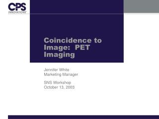 Coincidence to Image:  PET Imaging