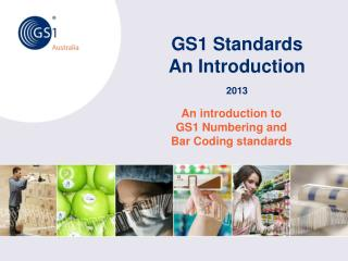 GS1 Standards An Introduction 2013