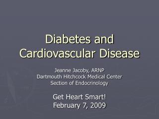 Diabetes and Cardiovascular Disease
