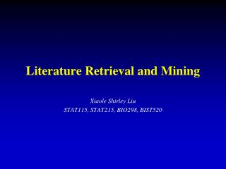 Literature Retrieval and Mining