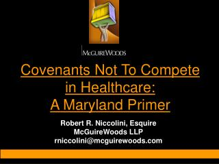 Covenants Not To Compete in Healthcare: A Maryland Primer