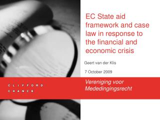EC State aid framework and case law in response to the financial and economic crisis