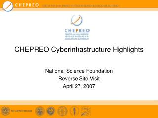 CHEPREO Cyberinfrastructure Highlights
