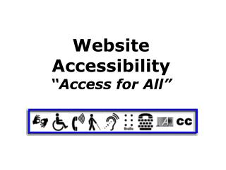 """Website Accessibility """"Access for All"""""""