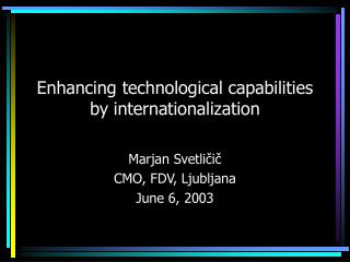 Enhancing technological capabilities by internationalization