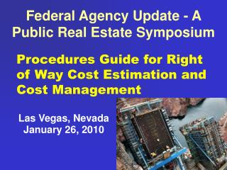 Federal Agency Update - A Public Real Estate Symposium