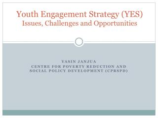 Youth Engagement Strategy (YES) Issues, Challenges and Opportunities