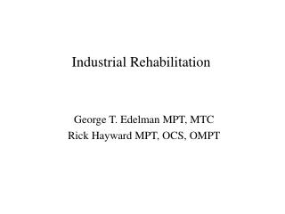 Industrial Rehabilitation