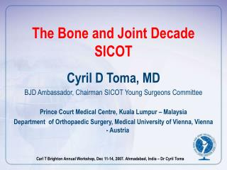 The Bone and Joint Decade SICOT