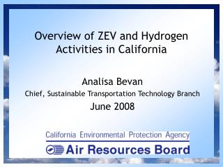 Overview of ZEV and Hydrogen Activities in California