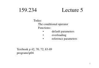 159.234                  Lecture 5