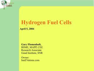 Hydrogen Fuel Cells  April 5, 2004