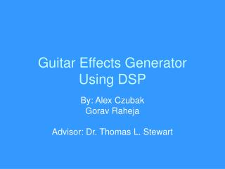 Guitar Effects Generator Using DSP