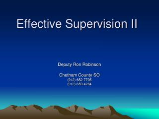 Effective Supervision II