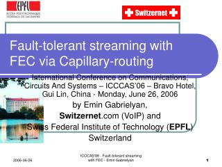 Fault-tolerant streaming with FEC via Capillary-routing