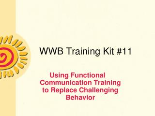 WWB Training Kit #11