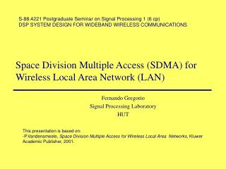 Space Division Multiple Access (SDMA) for Wireless Local Area Network (LAN)