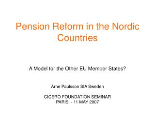 Pension Reform in the Nordic Countries