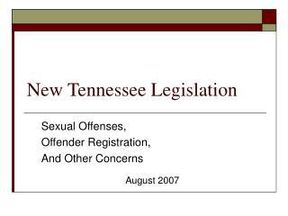 New Tennessee Legislation