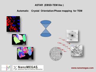ASTAR (EBSD-TEM like )