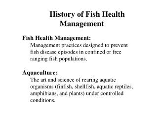 History of Fish Health Management