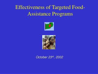 Effectiveness of Targeted Food-Assistance Programs