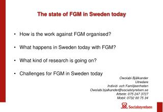 The state of FGM in Sweden today