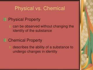 Physical vs. Chemical