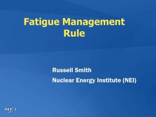 Fatigue Management Rule