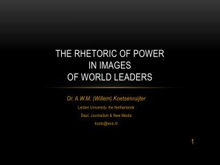 THE RHETORIC OF POWER IN IMAGES OF WORLD LEADERS