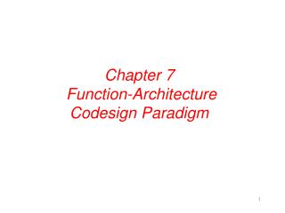 Chapter 7  Function-Architecture Codesign Paradigm