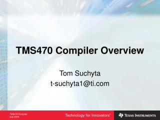 TMS470 Compiler Overview